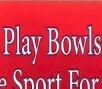 Image relating to Come and try Bowls for FREE !